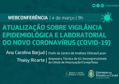 Webconferência: Vigilância Epidemiológica e Laboratorial do Coronavírus (Covid19)