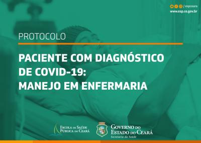 Protocolo orienta sobre manejo em enfermaria de pacientes diagnosticados com Covid-19