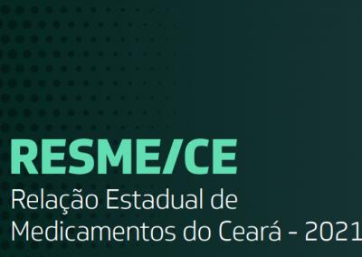 Relação Estadual de Medicamentos do Ceará – RESME/CE 2021